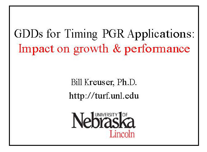 GDDs for Timing PGR Applications: Impact on Growth and Performance